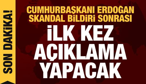 Son dakika haberi: Cumhurbaşkanı Erdoğan darbe imalı bildiriyle ilgili konuşacak